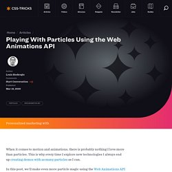 Playing With Particles Using the Web Animations API