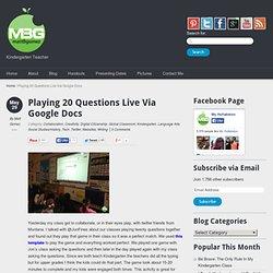 Playing 20 Questions Live Via Google Docs