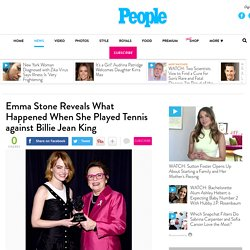 Emma Stone Talks Playing Tennis Against Legend Billie Jean King