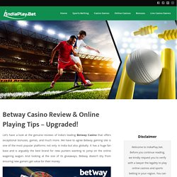Betway Casino Review & Online Playing Tips – Upgraded! – IndiaPlay.Bet
