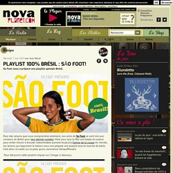 Playlist 100% Brésil : São Foot!