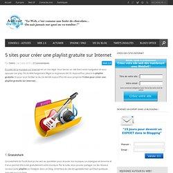 5 sites pour créer une playlist gratuite sur Internet