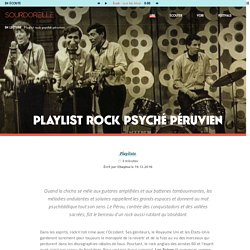 Playlist rock psyché péruvien