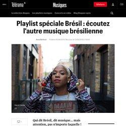 Playlist spéciale Brésil : écoutez l'autre musique brésilienne