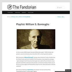 Playlist: William S. Burroughs