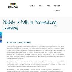 Playlists: A Path to Personalizing Learning