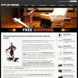 Game Racing Seat. the best place to put your Steering Wheel | playseats