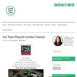 Car Tote/Playset Combo Tutorial - seven thirty three