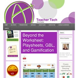 Beyond the Worksheet: Playsheets, GBL, and Gamification