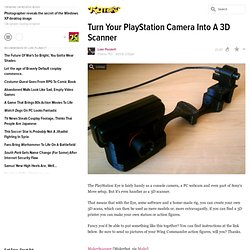 Turn Your PlayStation Camera Into A 3D Scanner