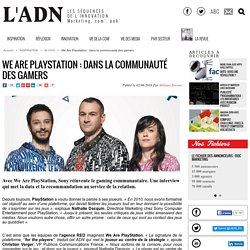 We Are PlayStation - communauté gamers - IN VIVO
