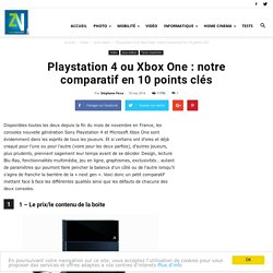 Playstation 4 ou Xbox One : notre comparatif en 10 points clés
