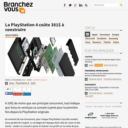 La PlayStation 4 coûte 381$ à construire