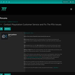 Contact Playstation Customer Service and Fix The PS4 Issues - Forums - TextBook Gaming