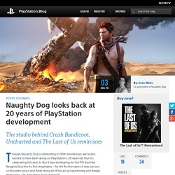 Naughty Dog looks back at 20 years of PlayStation development