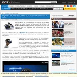 PlayStation VR : informations techniques du casque de réalité virtuelle de Sony