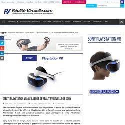Test PlayStation VR - Le casque de réalité virtuelle de Sony