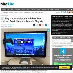 PlayStation 4 Spiele auf dem Mac mit Remote Play