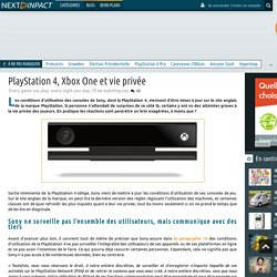 PlayStation 4, Xbox One et vie privée