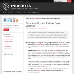 Playtesting Tips and Tools for Game Designers