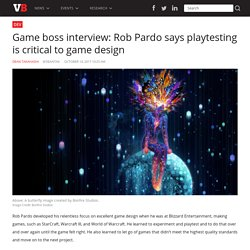 Game boss interview: Rob Pardo says playtesting is critical to game design