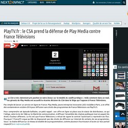 PlayTV.fr : le CSA prend la défense de Play Media contre France Télévisions