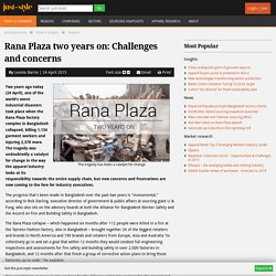 Rana Plaza two years on: Challenges and concerns