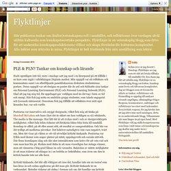 Flyktlinjer: PLE & PLN? Tankar om kunskap och lärande