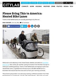 Please Bring This to America: Heated Bike Lanes