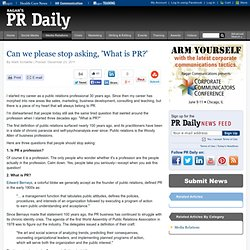 Can we please stop asking, 'What is PR?'