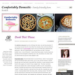 Dunk This! Please. « Comfortably Domestic
