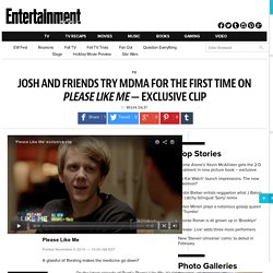 Please Like Me sneak peek: Josh and friends try MDMA