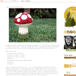 DIY: Plush Toadstool