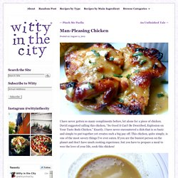 Man-Pleasing Chicken | Witty in the City