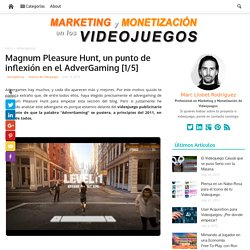 Magnum Pleasure Hunt, un punto de inflexión en el AdverGaming [1/5] - AdverGaming.Info