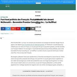 Fast-food préférés des Français: Paul plébiscité loin devant McDonald's - Baromètre Promise Consulting Inc. / Le HuffPost