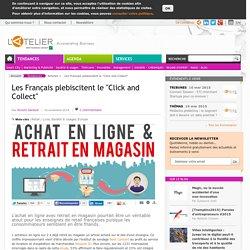 """Les Français plebiscitent le """"Click and Collect"""""""