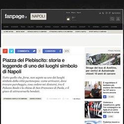 Piazza del Plebiscito: storia e leggende di uno dei luoghi simbolo di Napoli
