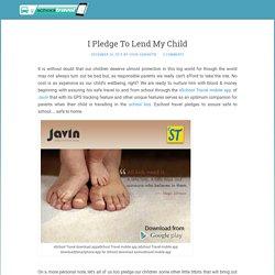 I Pledge To Lend My Child