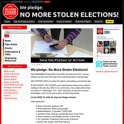 We pledge: No More Stolen Elections! | No More Stolen Elections 2012