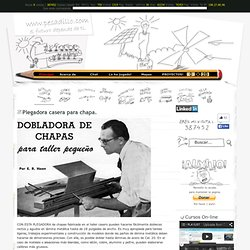 Plegadora casera para chapa. - www.pesadillo.com