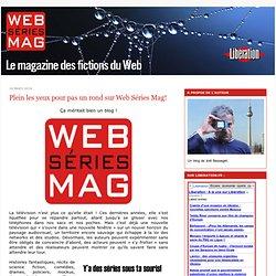 Plein les yeux pour pas un rond sur Web Séries Mag! - Web Series Mag
