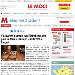 Vin : Coface s'associe avec Pleinchamp.com pour soutenir les entreprises viticoles à l'export
