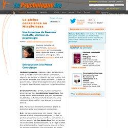 + La Pleine Conscience ou Mindfulness