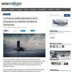 La France profite pleinement de la croissance du marché mondial de l'armement