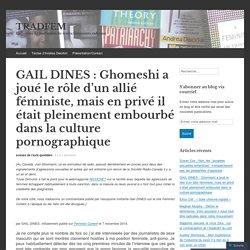 GAIL DINES : Ghomeshi a joué le rôle d'un allié féministe, mais en privé il était pleinement embourbé dans la culture pornographique