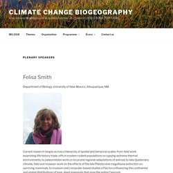 Plenary speakers – Climate Change Biogeography