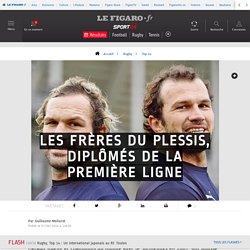 Les frères du Plessis, diplômés de la première ligne - Top 14 - Rugby