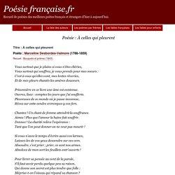 Poème À celles qui pleurent - Marceline Desbordes-Valmore