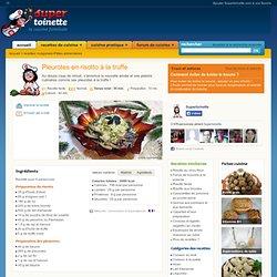 Pleurotes en risotto à la truffe